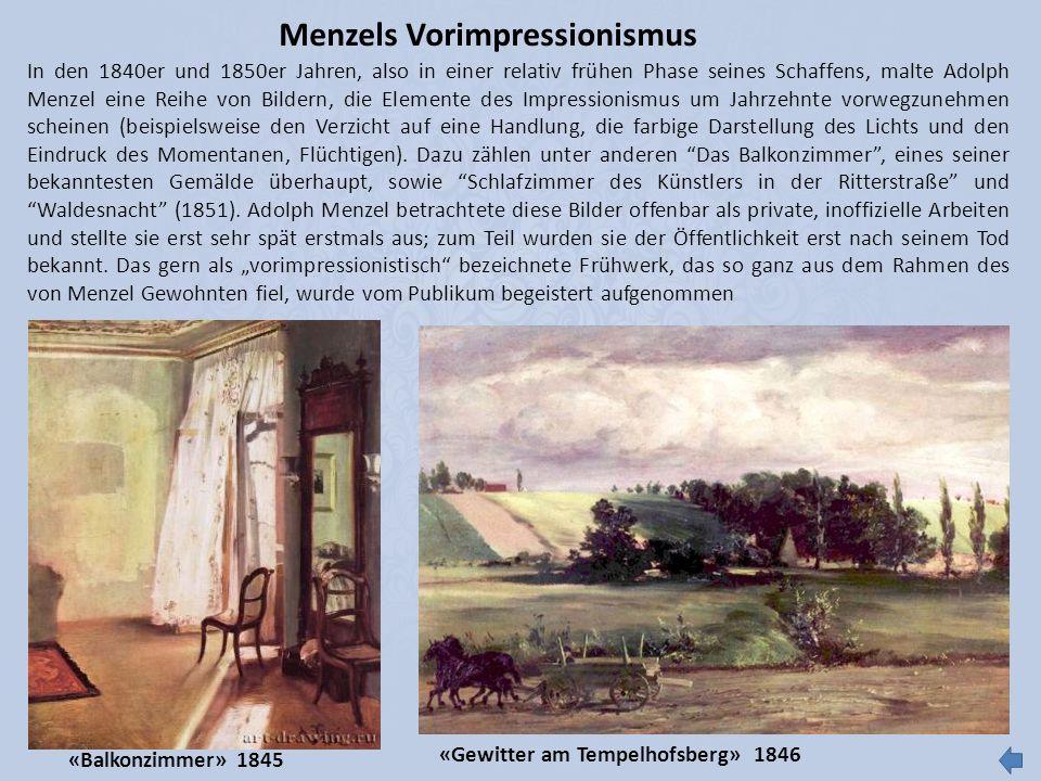 Menzels Vorimpressionismus