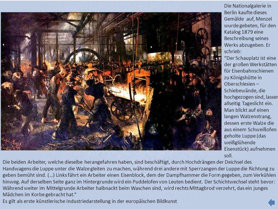 Die Nationalgalerie in Berlin kaufte dieses Gemälde auf, Menzel wurde gebeten, für den Katalog 1879 eine Beschreibung seines Werks abzugeben. Er schrieb: