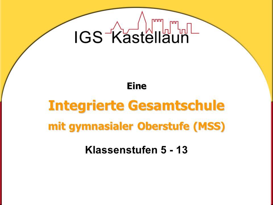 Eine Integrierte Gesamtschule mit gymnasialer Oberstufe (MSS) Klassenstufen 5 - 13