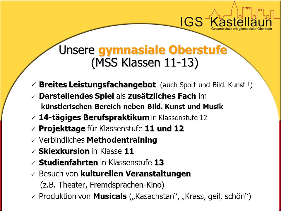 Unsere gymnasiale Oberstufe (MSS Klassen 11-13)