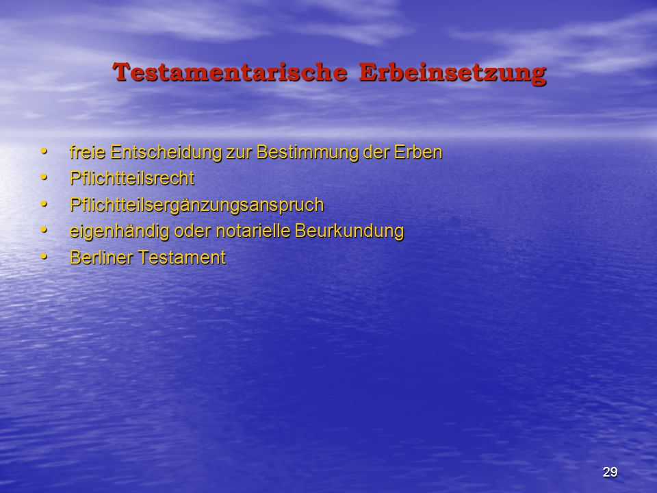 Testamentarische Erbeinsetzung