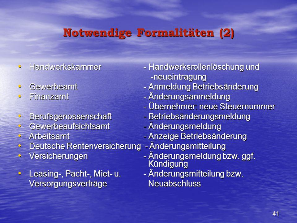 Notwendige Formalitäten (2)