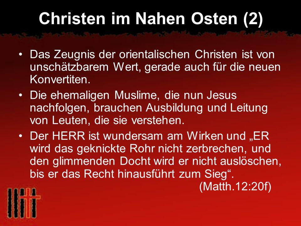 Christen im Nahen Osten (2)