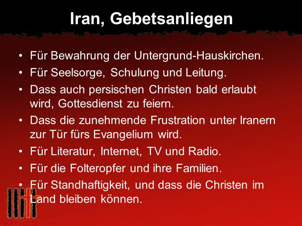Iran, Gebetsanliegen Für Bewahrung der Untergrund-Hauskirchen.