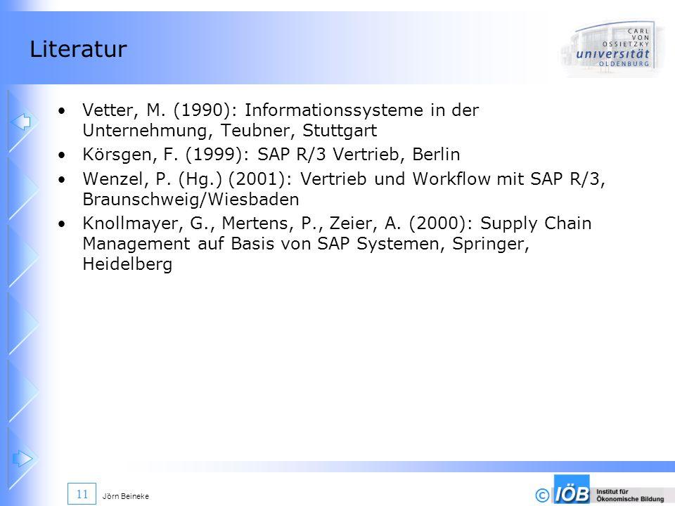 Literatur Vetter, M. (1990): Informationssysteme in der Unternehmung, Teubner, Stuttgart. Körsgen, F. (1999): SAP R/3 Vertrieb, Berlin.