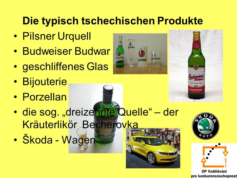 Die typisch tschechischen Produkte
