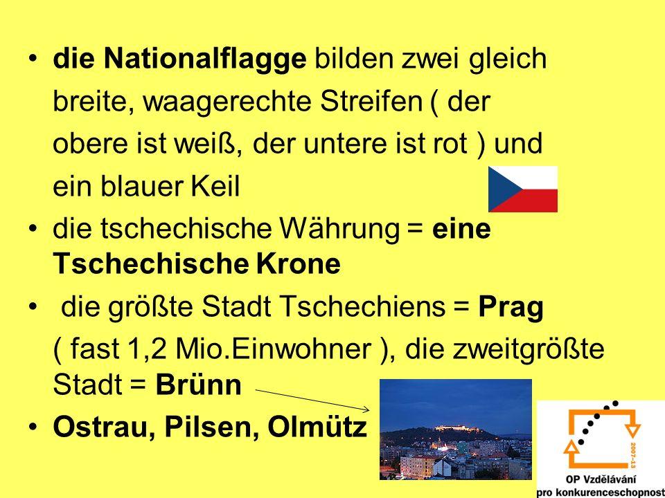 die Nationalflagge bilden zwei gleich