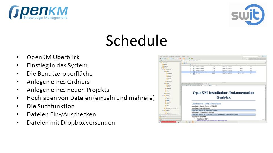 Schedule OpenKM Überblick Einstieg in das System
