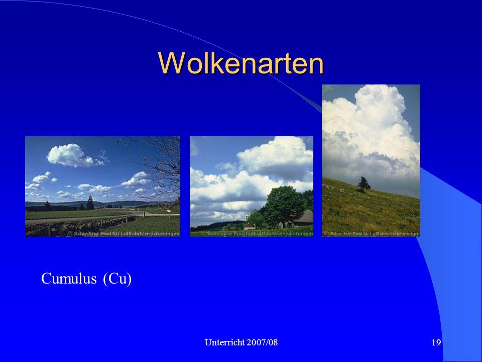 Wolkenarten Cu hum, Cu med, Cu cong Cumulus (Cu) Unterricht 2007/08