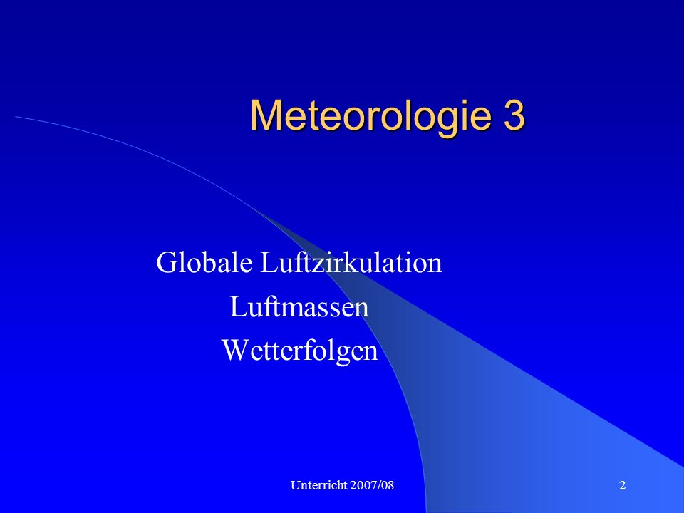 Globale Luftzirkulation Luftmassen Wetterfolgen