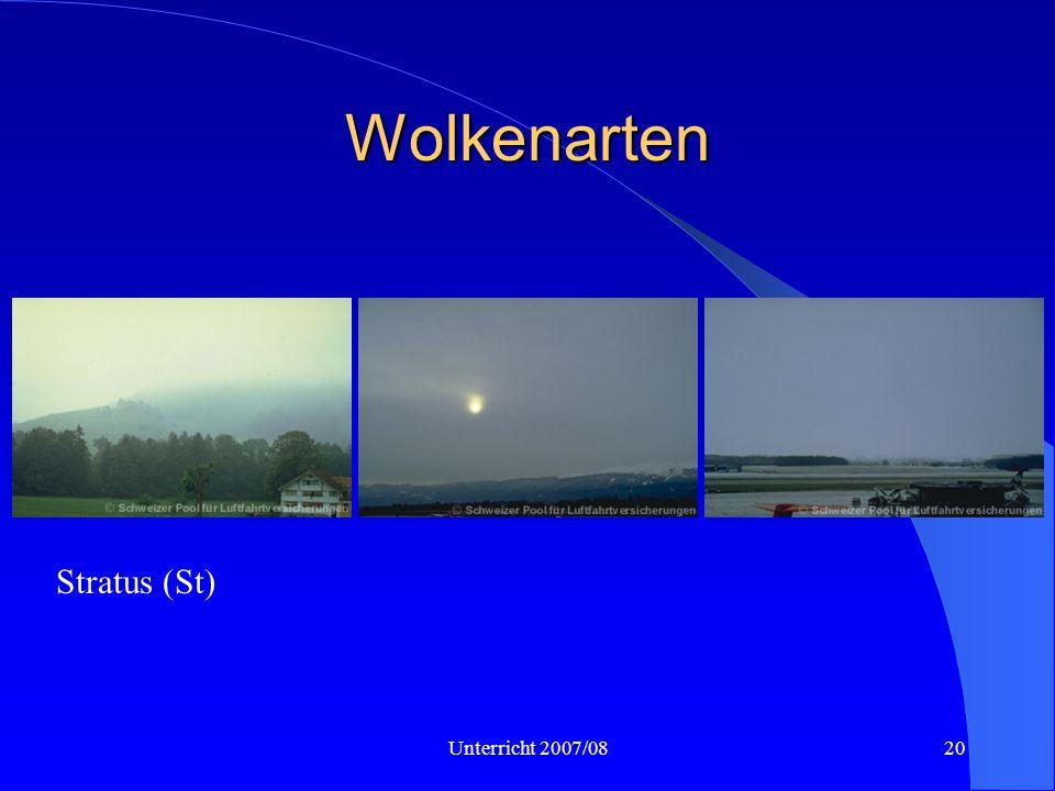 Wolkenarten St, As, Ns Stratus (St) Unterricht 2007/08