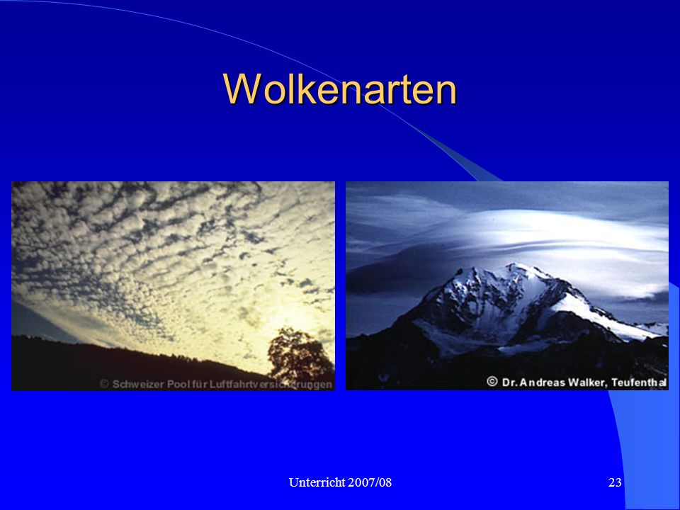 Wolkenarten As, Ac lent Unterricht 2007/08