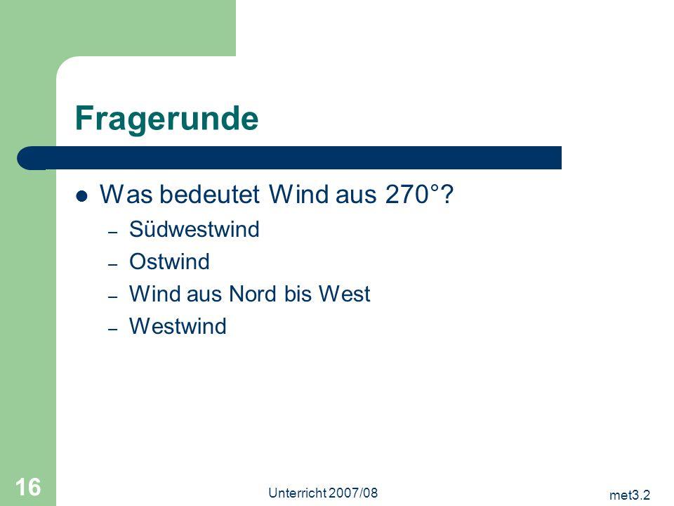Fragerunde Was bedeutet Wind aus 270° Südwestwind Ostwind