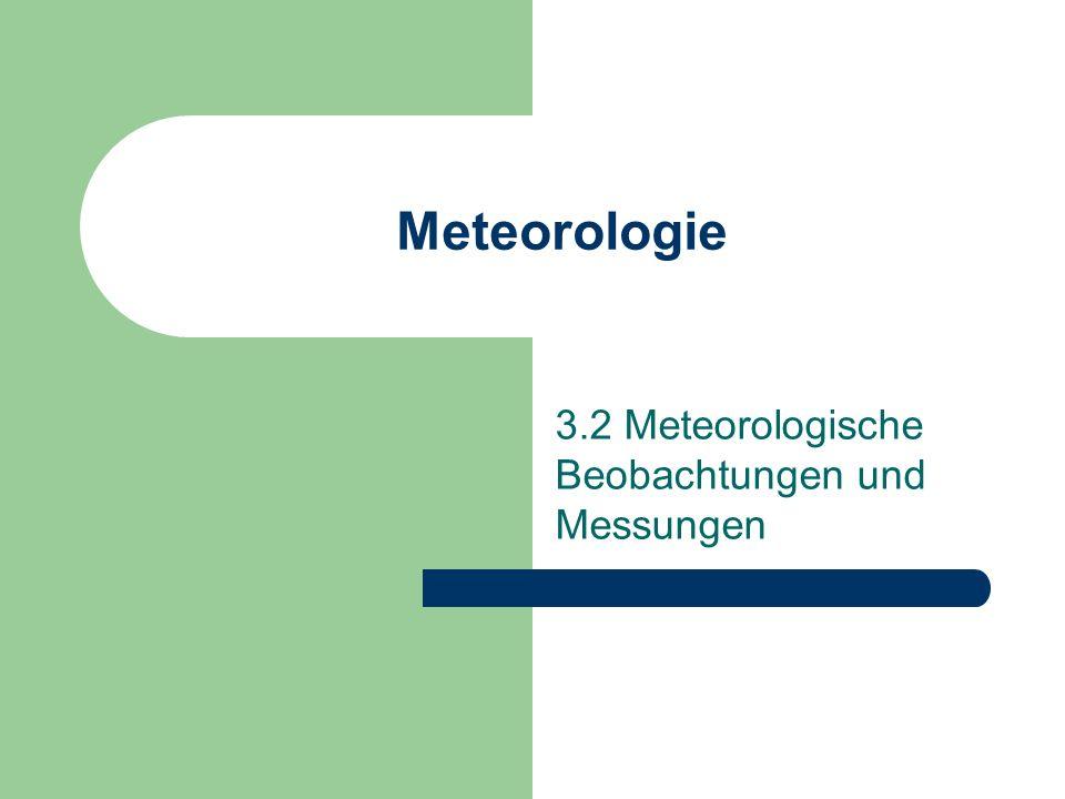 3.2 Meteorologische Beobachtungen und Messungen