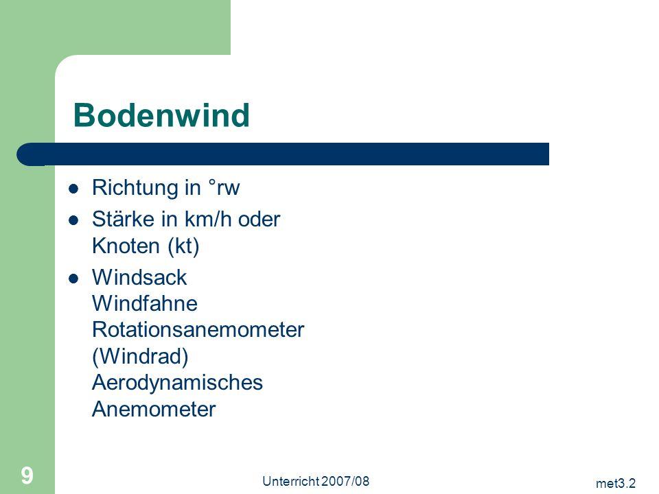 Bodenwind Richtung in °rw Stärke in km/h oder Knoten (kt)