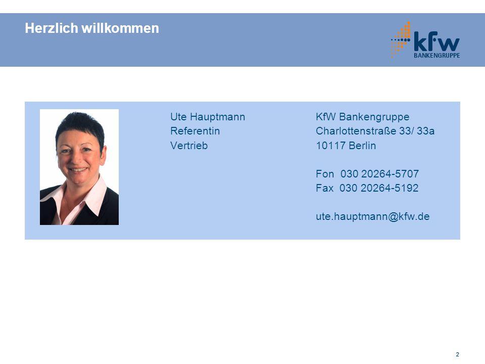 Herzlich willkommen Ute Hauptmann KfW Bankengruppe
