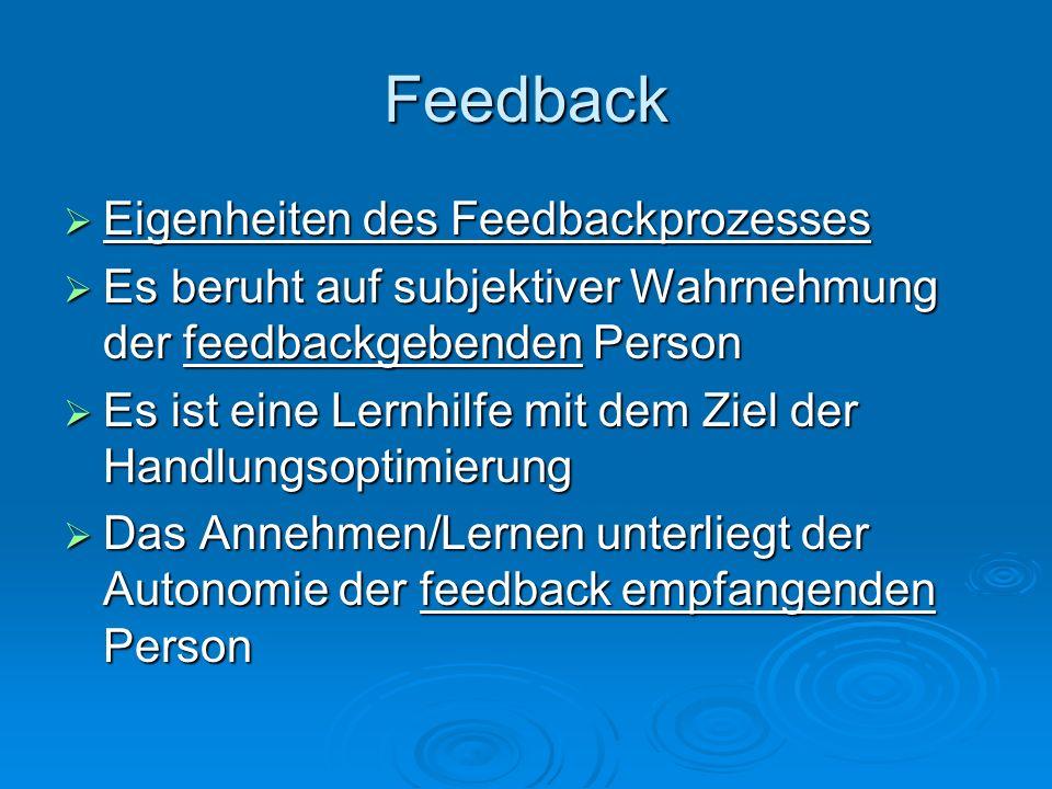 Feedback Eigenheiten des Feedbackprozesses
