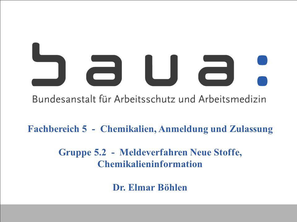 Fachbereich 5 - Chemikalien, Anmeldung und Zulassung