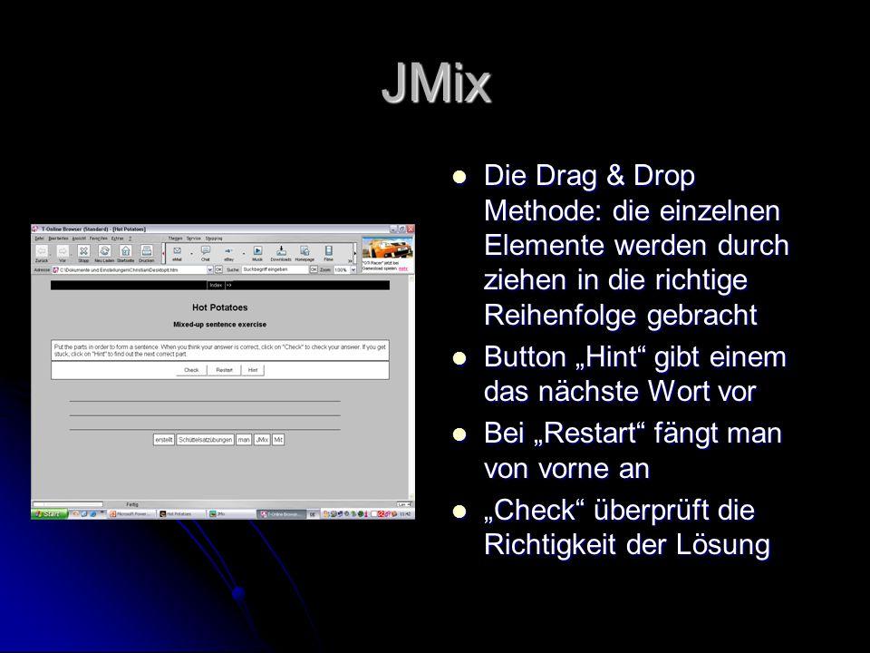 JMix Die Drag & Drop Methode: die einzelnen Elemente werden durch ziehen in die richtige Reihenfolge gebracht.