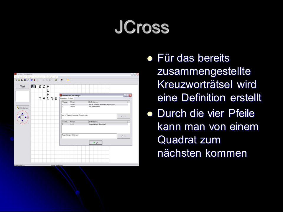 JCross Für das bereits zusammengestellte Kreuzworträtsel wird eine Definition erstellt.