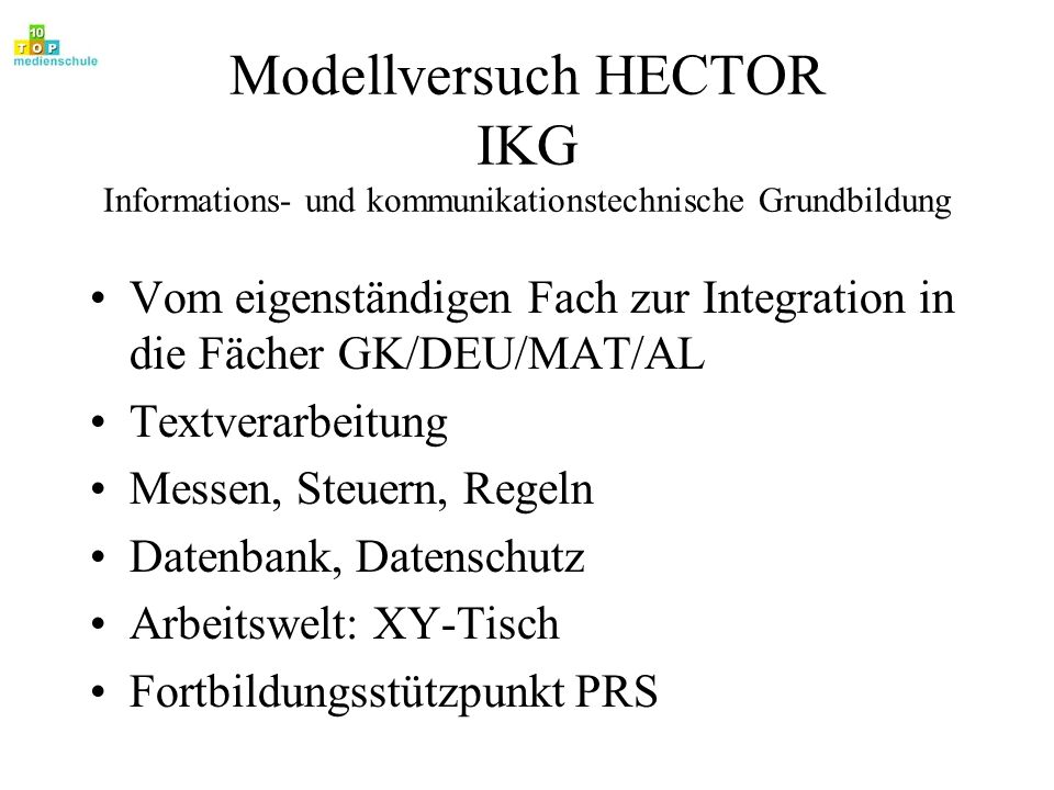 Modellversuch HECTOR IKG Informations- und kommunikationstechnische Grundbildung