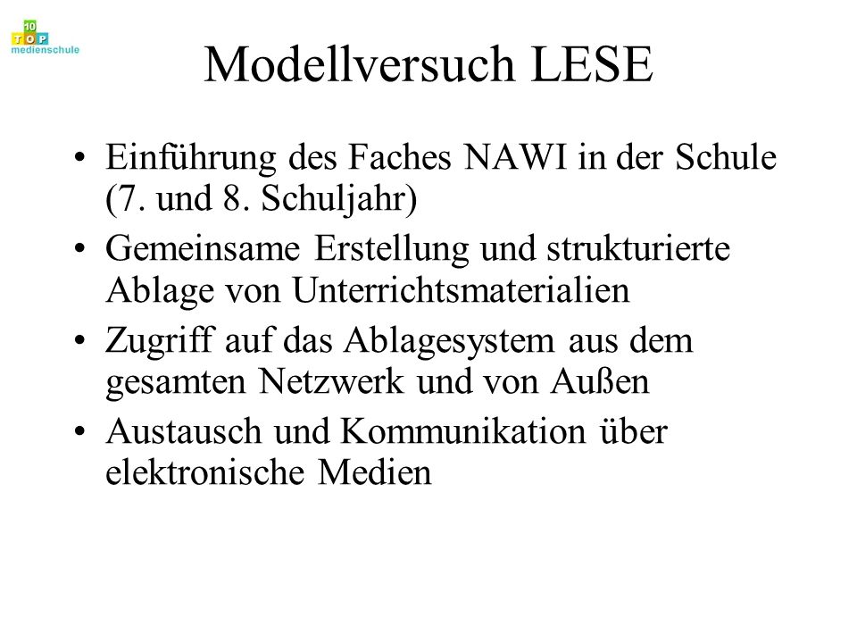 Modellversuch LESE Einführung des Faches NAWI in der Schule (7. und 8. Schuljahr)