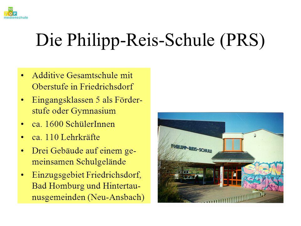 Die Philipp-Reis-Schule (PRS)