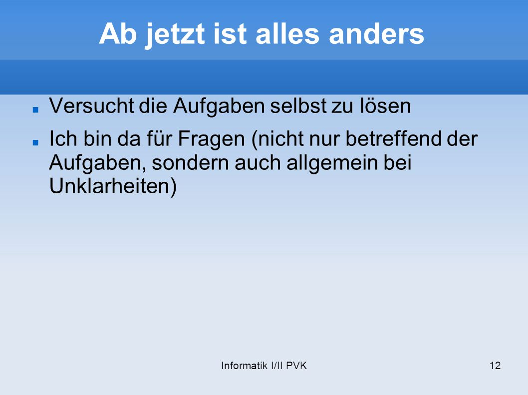 Ab jetzt ist alles anders