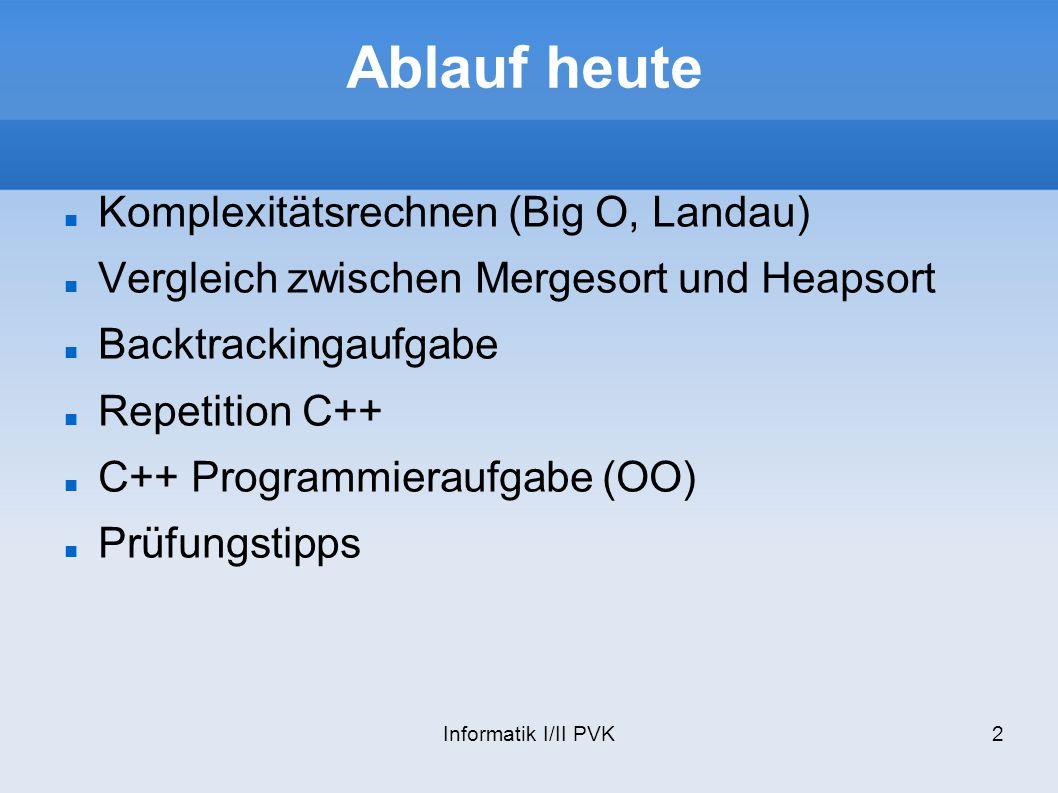 Ablauf heute Komplexitätsrechnen (Big O, Landau)