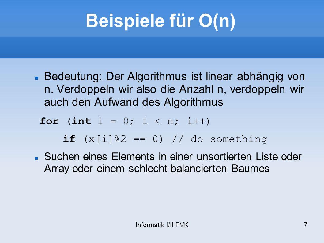 Beispiele für O(n) for (int i = 0; i < n; i++)