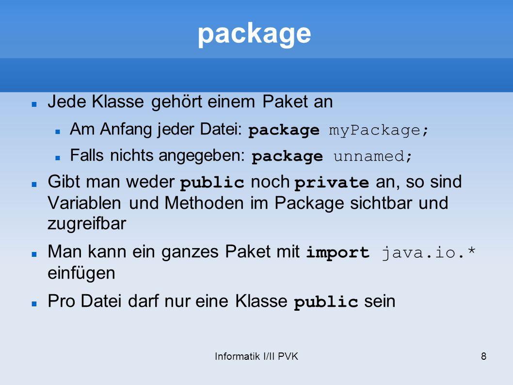 package Jede Klasse gehört einem Paket an