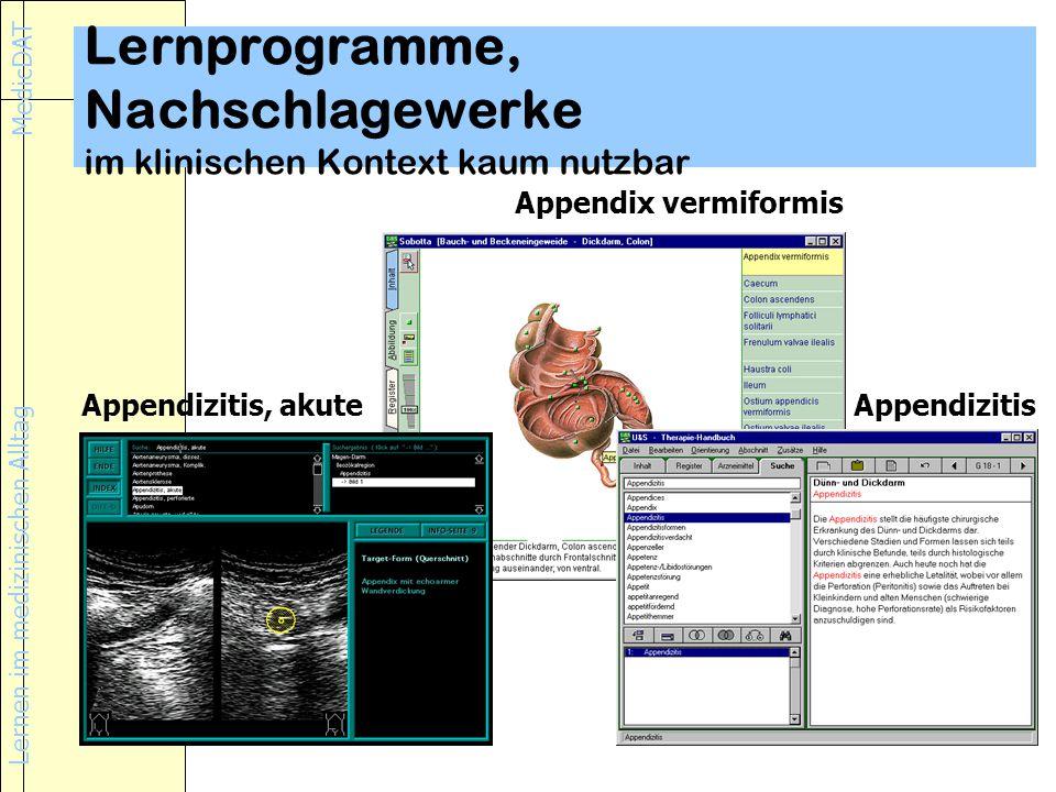 Lernprogramme, Nachschlagewerke im klinischen Kontext kaum nutzbar
