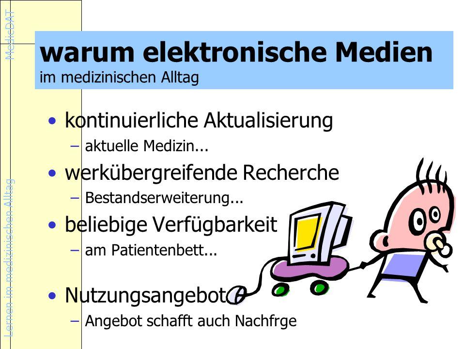 warum elektronische Medien im medizinischen Alltag