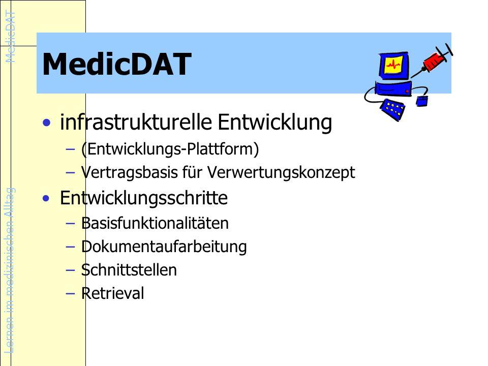 MedicDAT infrastrukturelle Entwicklung Entwicklungsschritte