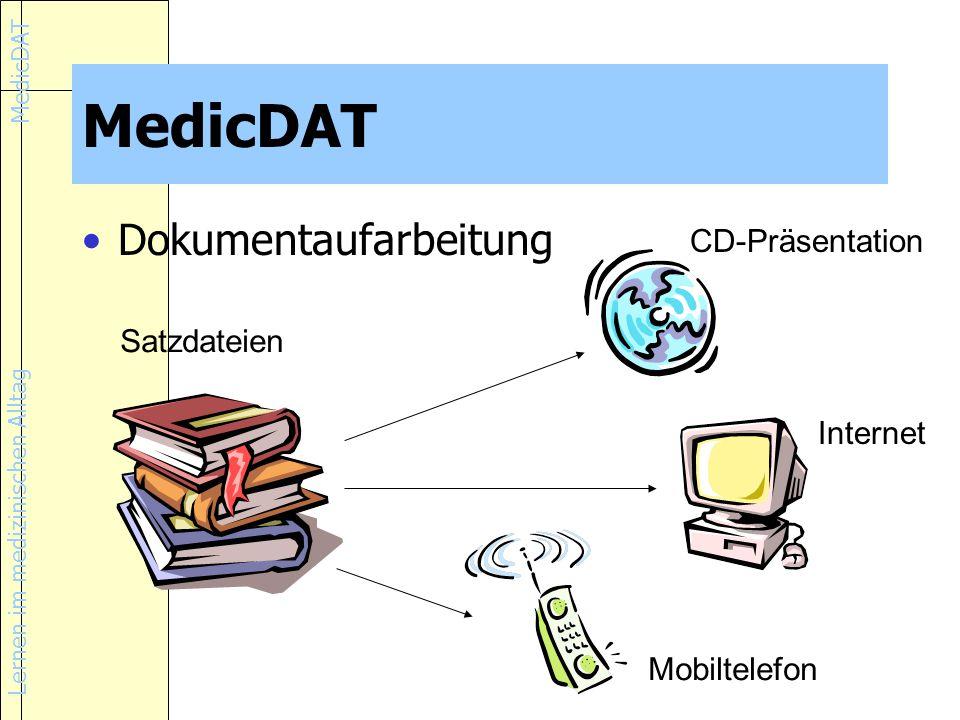 MedicDAT Dokumentaufarbeitung CD-Präsentation Satzdateien Internet