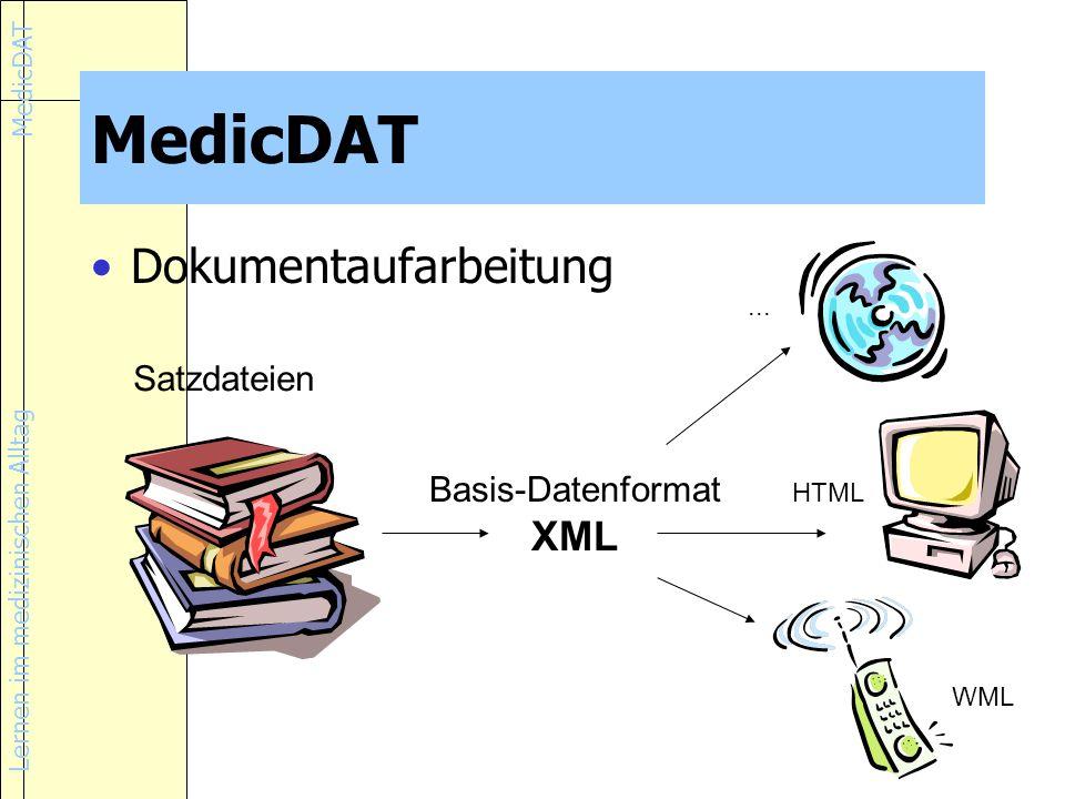 MedicDAT Dokumentaufarbeitung XML Satzdateien Basis-Datenformat ...