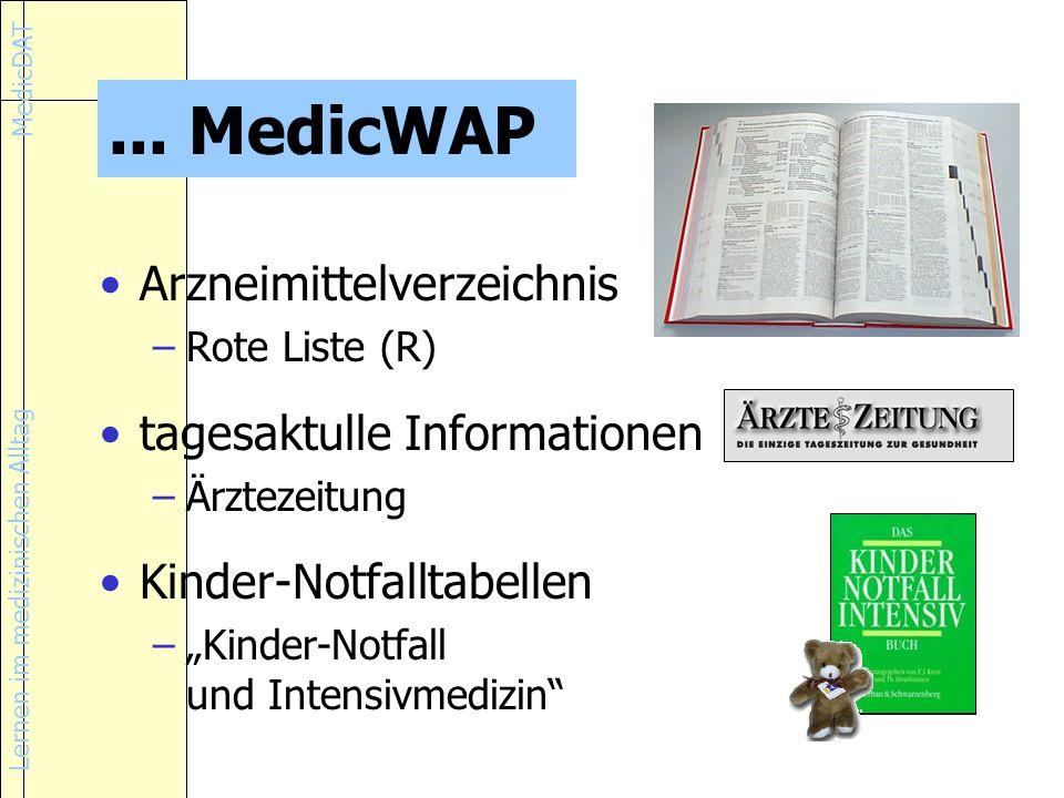 ... MedicWAP Arzneimittelverzeichnis tagesaktulle Informationen