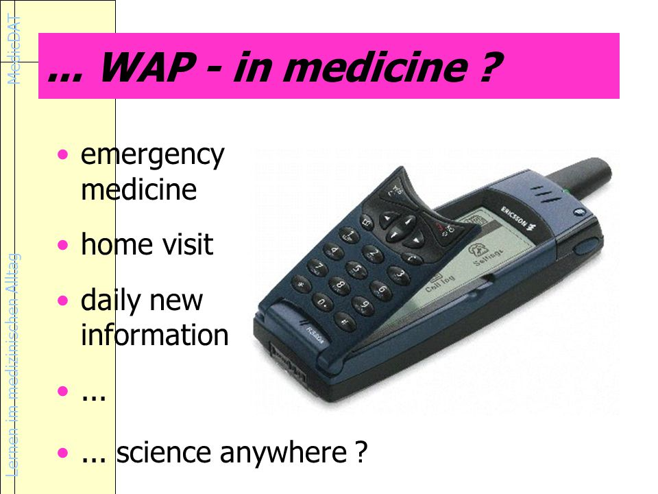 ... WAP - in medicine emergency medicine home visit