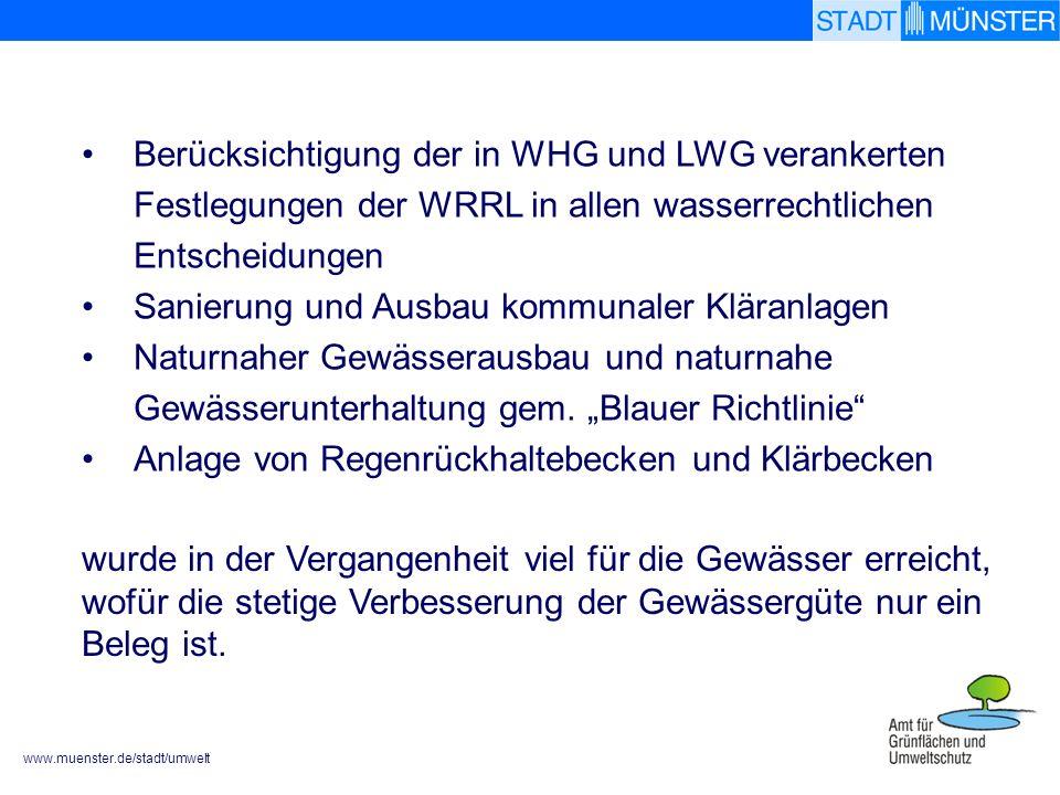 Berücksichtigung der in WHG und LWG verankerten Festlegungen der WRRL in allen wasserrechtlichen Entscheidungen