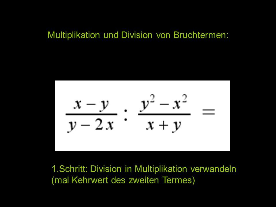 Multiplikation und Division von Bruchtermen: