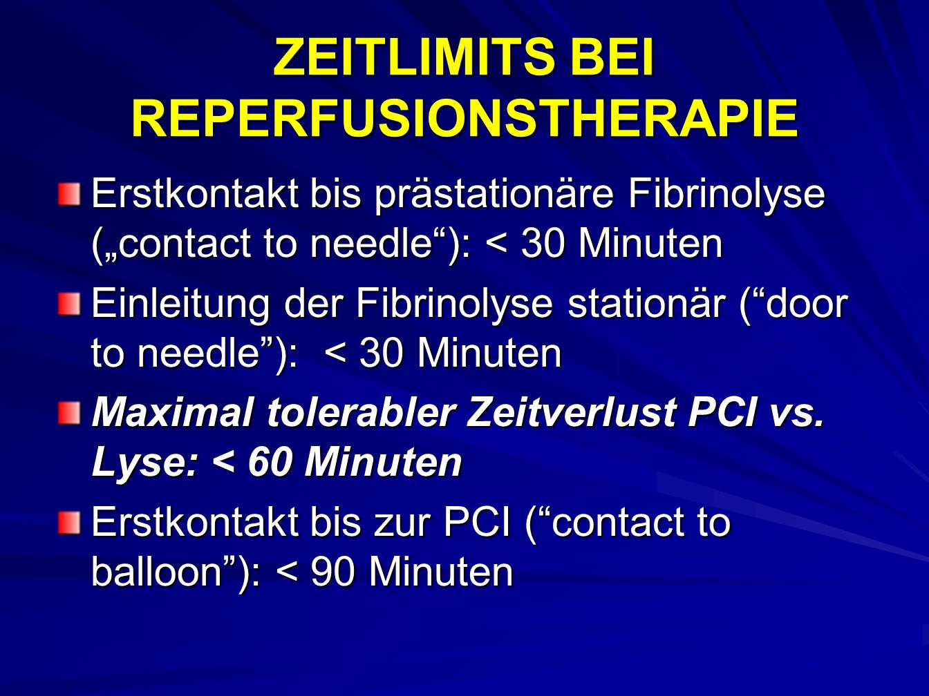 ZEITLIMITS BEI REPERFUSIONSTHERAPIE