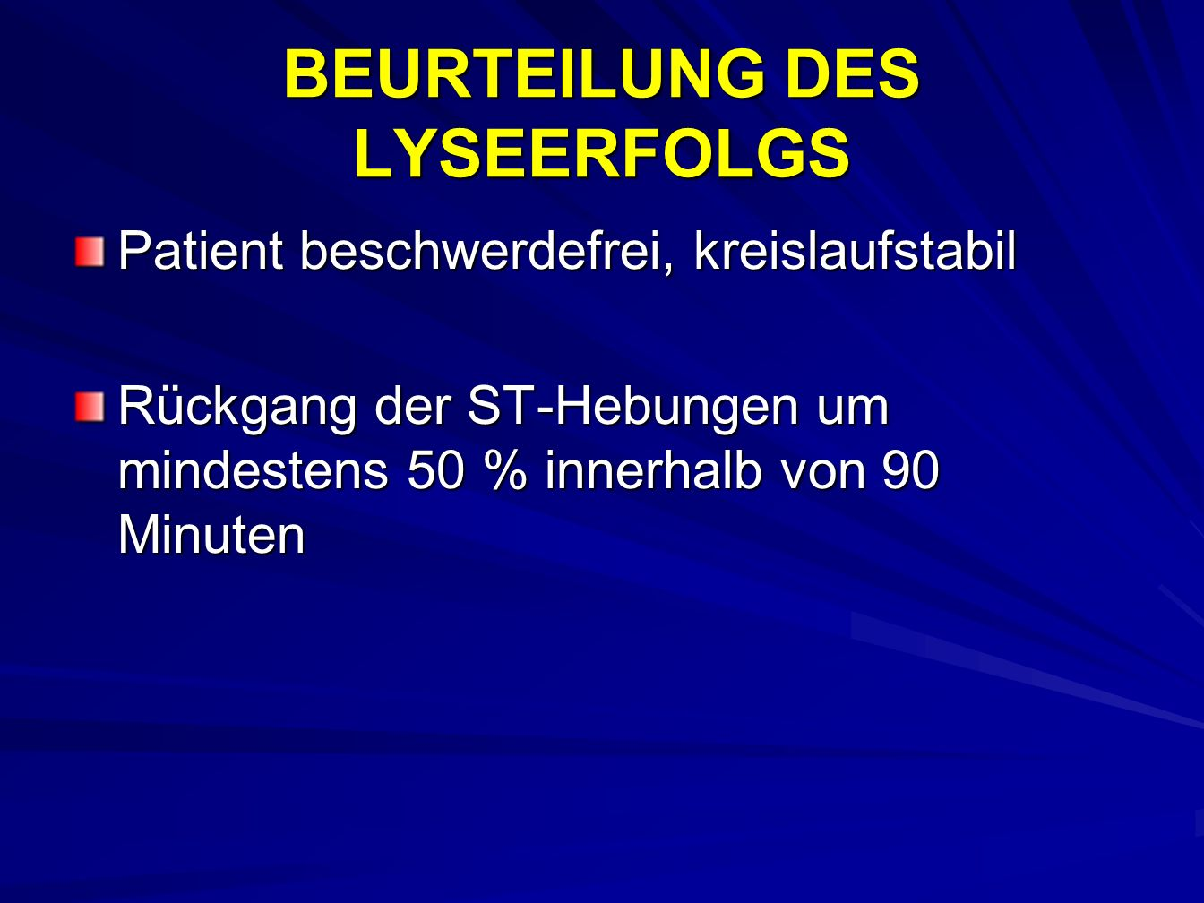 BEURTEILUNG DES LYSEERFOLGS