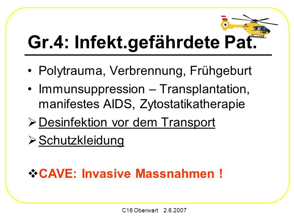 Gr.4: Infekt.gefährdete Pat.
