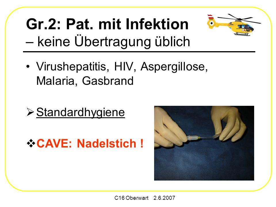 Gr.2: Pat. mit Infektion – keine Übertragung üblich