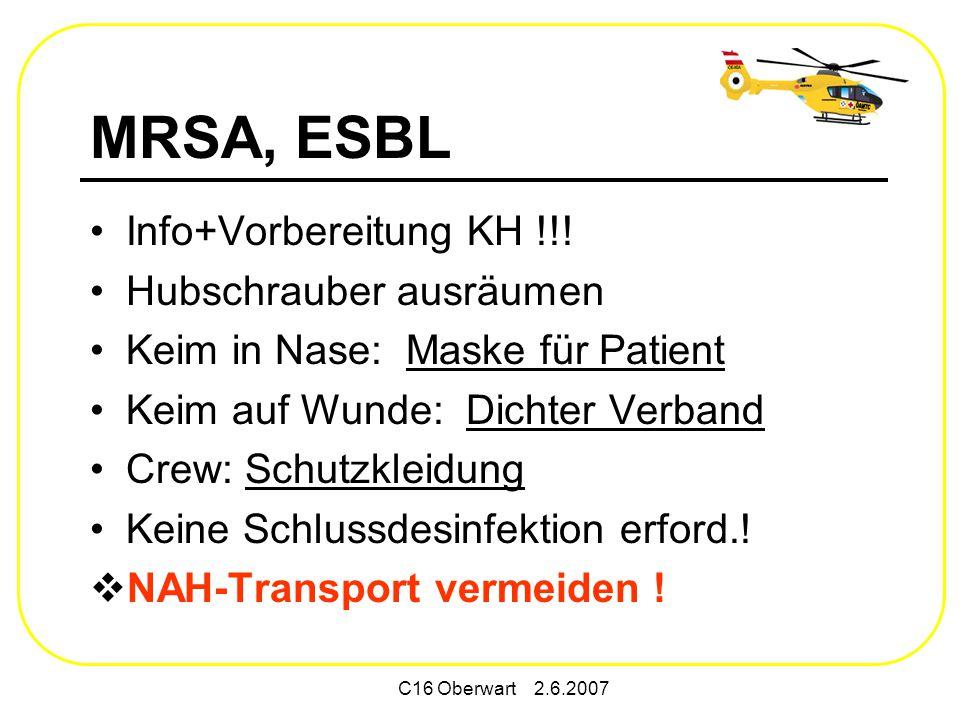 MRSA, ESBL Info+Vorbereitung KH !!! Hubschrauber ausräumen