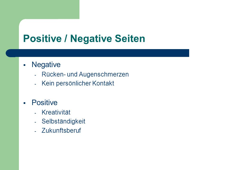 Positive / Negative Seiten