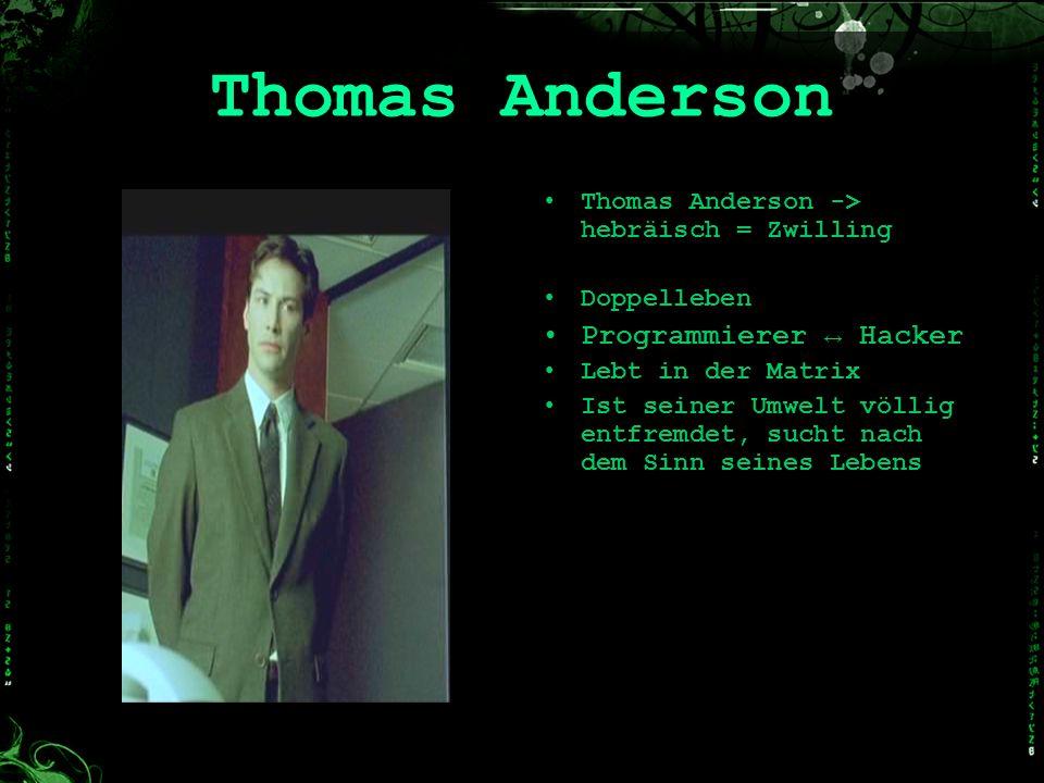 Thomas Anderson Programmierer ↔ Hacker