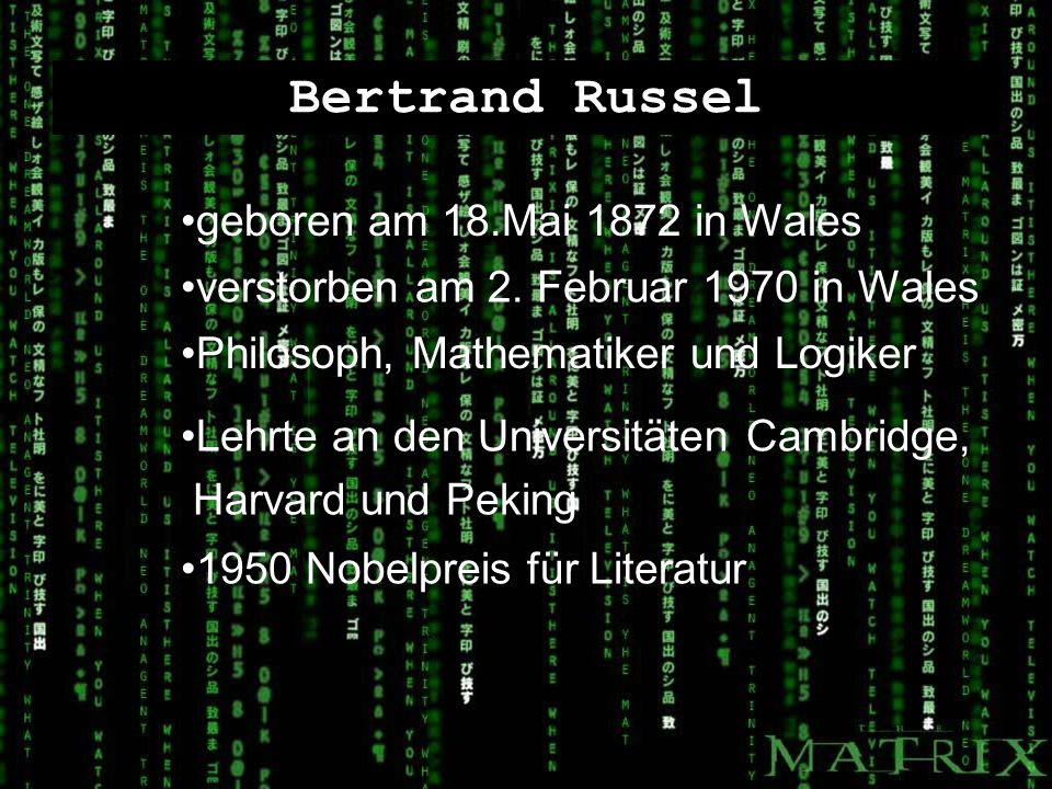 Bertrand Russel geboren am 18.Mai 1872 in Wales