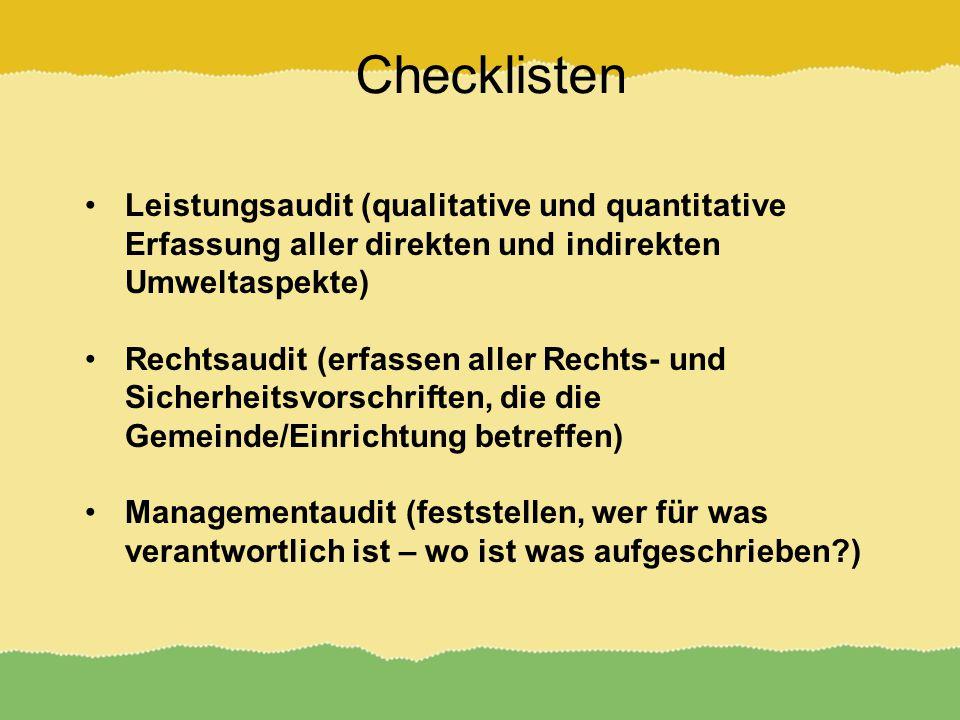 Checklisten Leistungsaudit (qualitative und quantitative Erfassung aller direkten und indirekten Umweltaspekte)