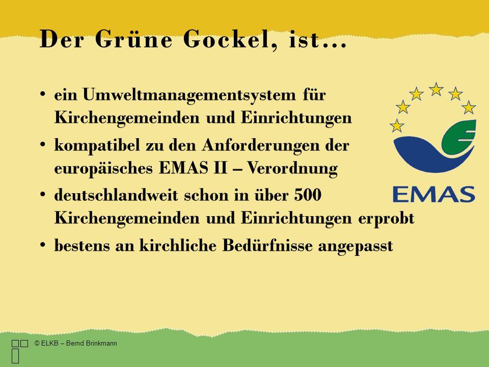Der Grüne Gockel, ist… ein Umweltmanagementsystem für Kirchengemeinden und Einrichtungen.
